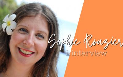 Interview de Sophie Rouzier