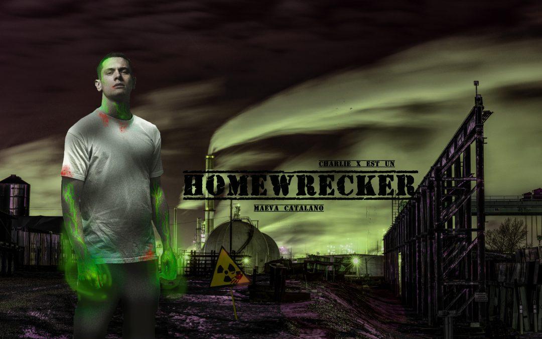 Homewrecker, mon nouveau projet.