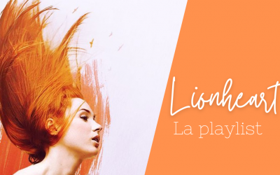 Lionheart : La Playlist!
