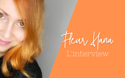 Interview de Fleur Hana